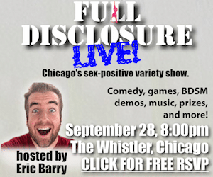 Full Disclosure LIVE! September 28th, 2014, 8pm at The Whistler (Chicago, IL)